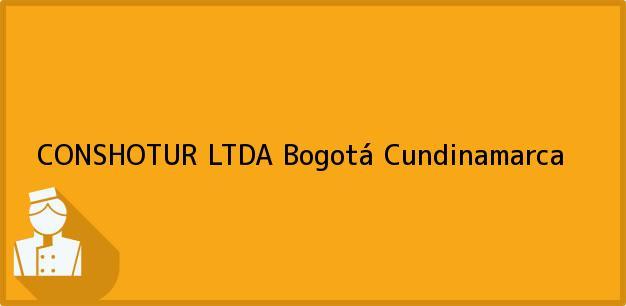 Teléfono, Dirección y otros datos de contacto para CONSHOTUR LTDA, Bogotá, Cundinamarca, Colombia