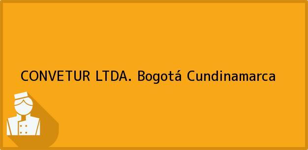 Teléfono, Dirección y otros datos de contacto para CONVETUR LTDA., Bogotá, Cundinamarca, Colombia