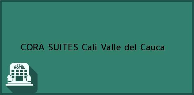 Teléfono, Dirección y otros datos de contacto para CORA SUITES, Cali, Valle del Cauca, Colombia