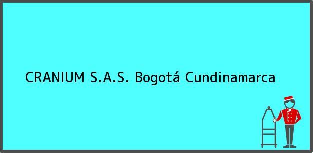 Teléfono, Dirección y otros datos de contacto para CRANIUM S.A.S., Bogotá, Cundinamarca, Colombia