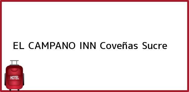 Teléfono, Dirección y otros datos de contacto para EL CAMPANO INN, Coveñas, Sucre, Colombia