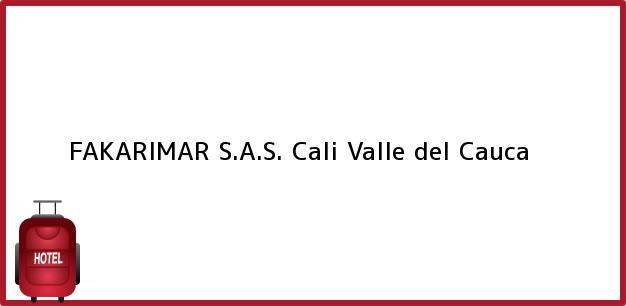 Teléfono, Dirección y otros datos de contacto para FAKARIMAR S.A.S., Cali, Valle del Cauca, Colombia