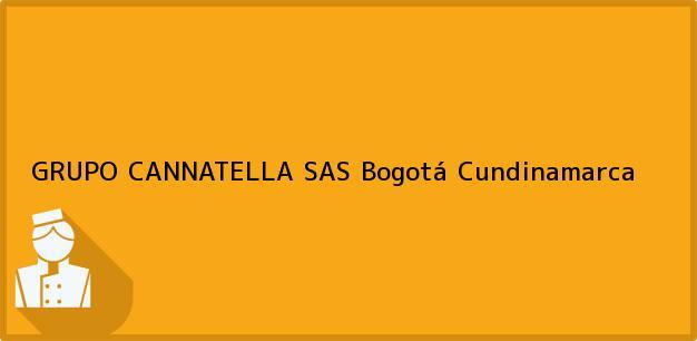 Teléfono, Dirección y otros datos de contacto para GRUPO CANNATELLA SAS, Bogotá, Cundinamarca, Colombia