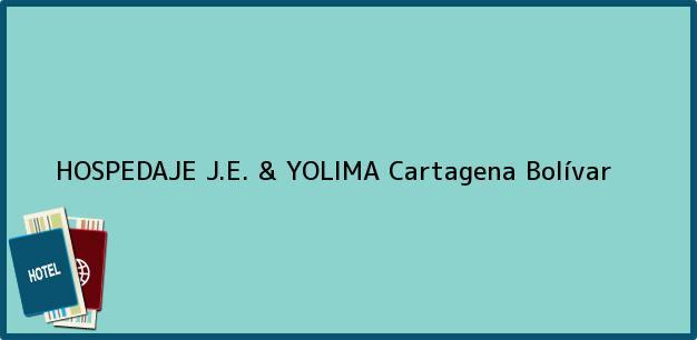 Teléfono, Dirección y otros datos de contacto para HOSPEDAJE J.E. & YOLIMA, Cartagena, Bolívar, Colombia