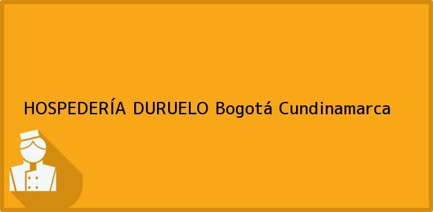 Teléfono, Dirección y otros datos de contacto para HOSPEDERÍA DURUELO, Bogotá, Cundinamarca, Colombia