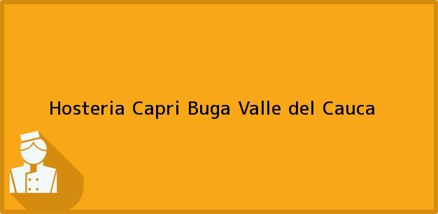 Teléfono, Dirección y otros datos de contacto para Hosteria Capri, Buga, Valle del Cauca, Colombia