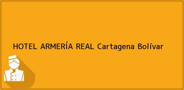 Teléfono, Dirección y otros datos de contacto para HOTEL ARMERÍA REAL, Cartagena, Bolívar, Colombia
