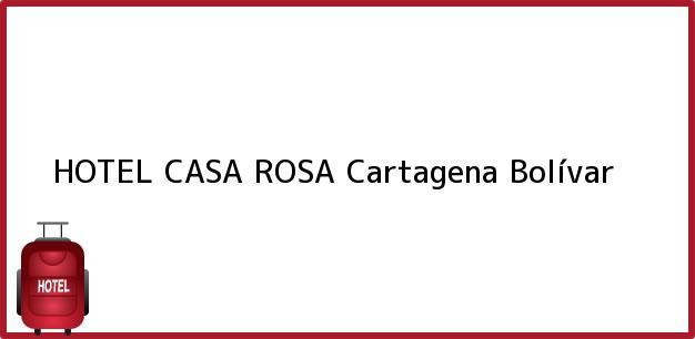 Teléfono, Dirección y otros datos de contacto para HOTEL CASA ROSA, Cartagena, Bolívar, Colombia