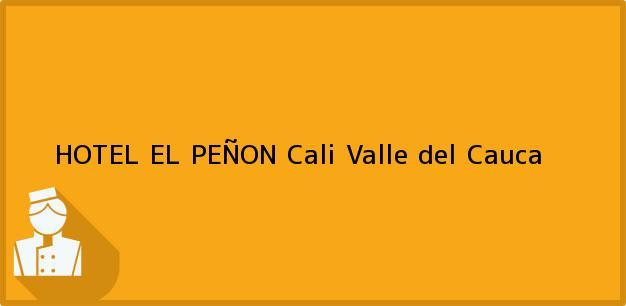 Teléfono, Dirección y otros datos de contacto para HOTEL EL PEÑON, Cali, Valle del Cauca, Colombia