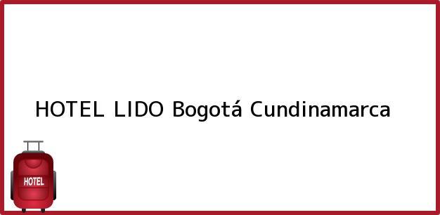 Teléfono, Dirección y otros datos de contacto para HOTEL LIDO, Bogotá, Cundinamarca, Colombia