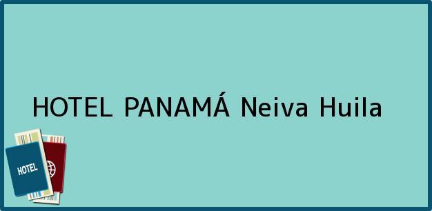 Teléfono, Dirección y otros datos de contacto para HOTEL PANAMÁ, Neiva, Huila, Colombia