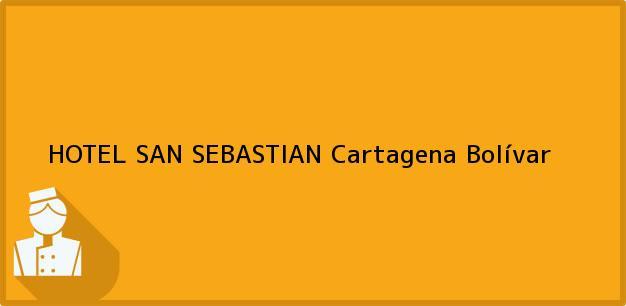 Teléfono, Dirección y otros datos de contacto para HOTEL SAN SEBASTIAN, Cartagena, Bolívar, Colombia