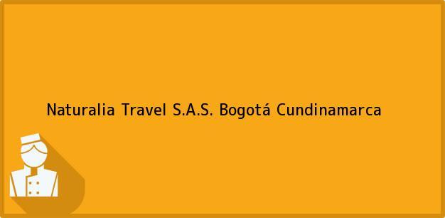 Teléfono, Dirección y otros datos de contacto para Naturalia Travel S.A.S., Bogotá, Cundinamarca, Colombia