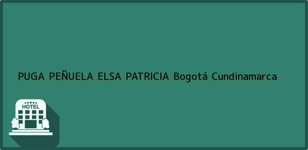 Teléfono, Dirección y otros datos de contacto para PUGA PEÑUELA ELSA PATRICIA, Bogotá, Cundinamarca, Colombia