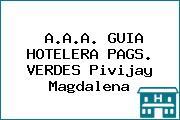 A.A.A. GUIA HOTELERA PAGS. VERDES Pivijay Magdalena