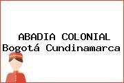 ABADIA COLONIAL Bogotá Cundinamarca