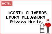 ACOSTA OLIVEROS LAURA ALEJANDRA Rivera Huila