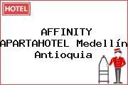 AFFINITY APARTAHOTEL Medellín Antioquia