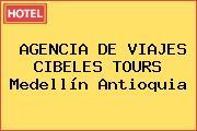 AGENCIA DE VIAJES CIBELES TOURS Medellín Antioquia