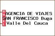 AGENCIA DE VIAJES SAN FRANCISCO Buga Valle Del Cauca