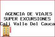 AGENCIA DE VIAJES SUPER EXCURSIONES Cali Valle Del Cauca