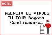 Teléfono y Dirección de AGENCIA DE VIAJES TU TOUR, Bogotá
