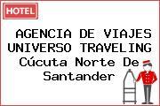 AGENCIA DE VIAJES UNIVERSO TRAVELING Cúcuta Norte De Santander