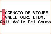 AGENCIA DE VIAJES VALLETOURS LTDA. Cali Valle Del Cauca