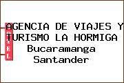 AGENCIA DE VIAJES Y TURISMO LA HORMIGA Bucaramanga Santander