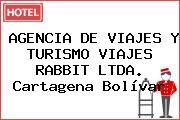 AGENCIA DE VIAJES Y TURISMO VIAJES RABBIT LTDA. Cartagena Bolívar