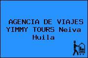 AGENCIA DE VIAJES YIMMY TOURS Neiva Huila