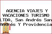 AGENCIA VIAJES Y VACACIONES TURISMO LTDA. San Andrés San Andrés Y Providencia