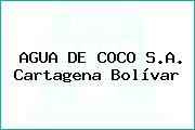 AGUA DE COCO S.A. Cartagena Bolívar