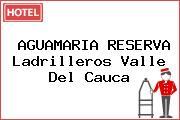 AGUAMARIA RESERVA Ladrilleros Valle Del Cauca