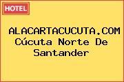 ALACARTACUCUTA.COM Cúcuta Norte De Santander