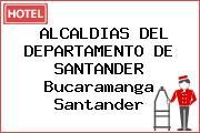 ALCALDIAS DEL DEPARTAMENTO DE SANTANDER Bucaramanga Santander