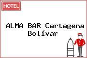 ALMA BAR Cartagena Bolívar