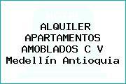 ALQUILER APARTAMENTOS AMOBLADOS C V Medellín Antioquia