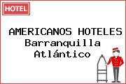 AMERICANOS HOTELES Barranquilla Atlántico