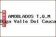 AMOBLADOS T.Q.M Buga Valle Del Cauca