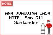 ANA JOAQUINA CASA HOTEL San Gil Santander