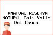 ANAHUAC RESERVA NATURAL Cali Valle Del Cauca