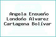 Angela Ensueño Londoño Alvarez Cartagena Bolívar