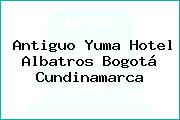 Antiguo Yuma Hotel Albatros Bogotá Cundinamarca