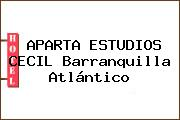 APARTA ESTUDIOS CECIL Barranquilla Atlántico