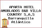 APARTA HOTEL AMOBLADOS B&B VILLA COUNTRY S.A.S Barranquilla Atlántico