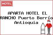 APARTA HOTEL EL RANCHO Puerto Berrío Antioquia