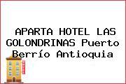 APARTA HOTEL LAS GOLONDRINAS Puerto Berrío Antioquia