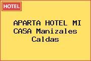 APARTA HOTEL MI CASA Manizales Caldas