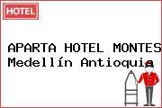 APARTA HOTEL MONTES Medellín Antioquia